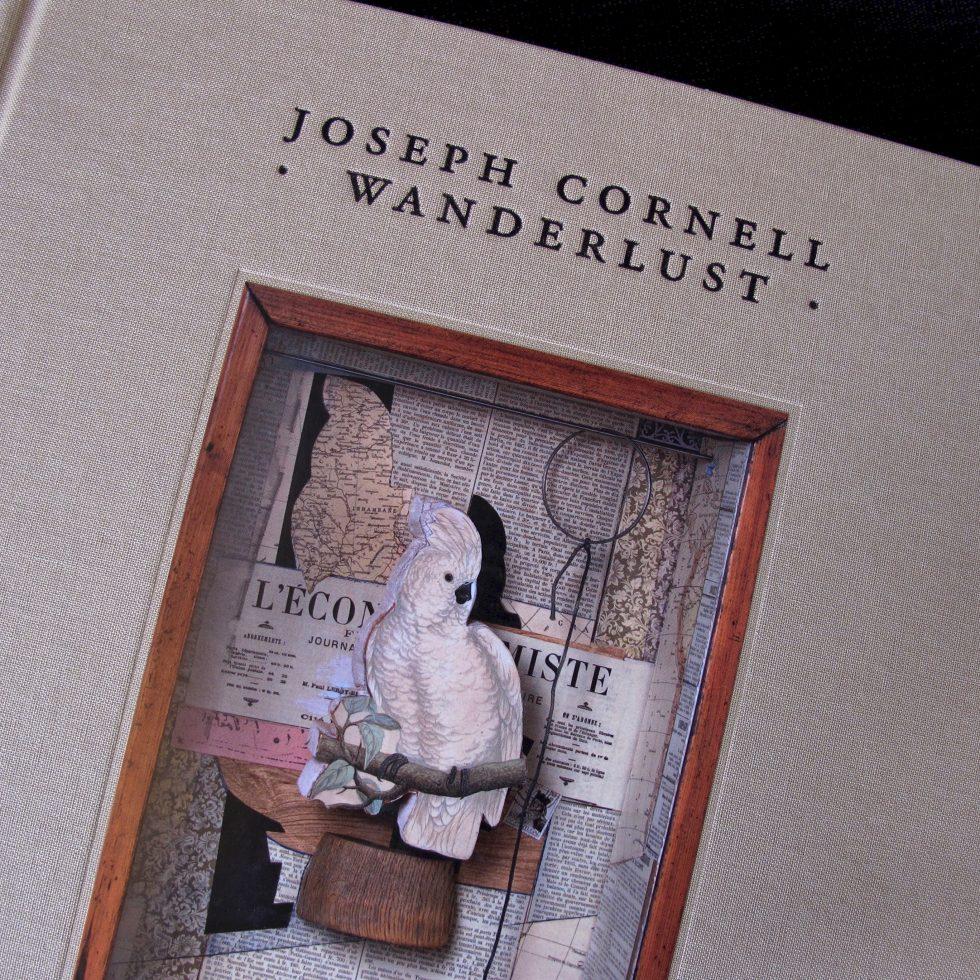 Joseph Cornell - Wanderlust catalogue